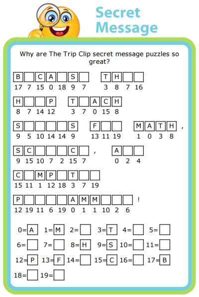 Secret Message Puzzles are great for teaching problem solving that helps in math, science, and computer programming. And they're super fun, too! You can even write your own secret message for your budding spy to discover.