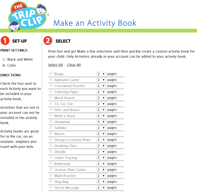 With The Trip Clip you can quickly print an Activity Book to entertain your kids on your next trip.