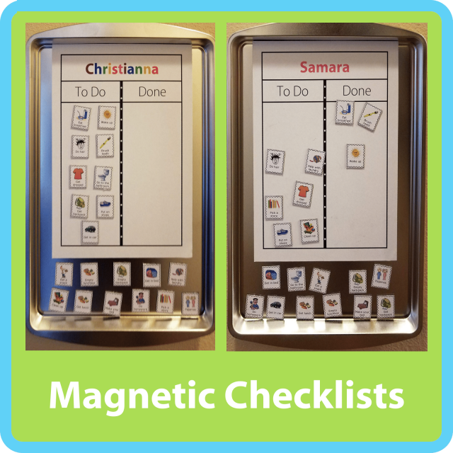 "Kelli from Idaho made magnetic checklists using cookie sheets:  ""My kids were really excited to see their to do charts! We are now ready for school to start!"