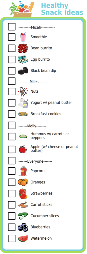 Try posting a list of your family's favorite healthy snack choices on the fridge. It's an 'in the moment' reminder to choose something healthy, replaces mom shouting out ideas from the next room (perfect for working moms!), and reminds you to keep these healthy choices on hand when you're making the grocery list.