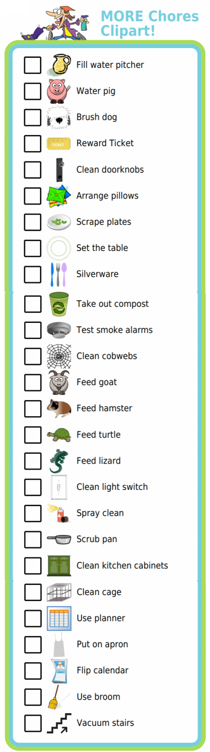 I love seeing what additional clipart my customers ask for – it gives me lots of good ideas for chores to give my kids!